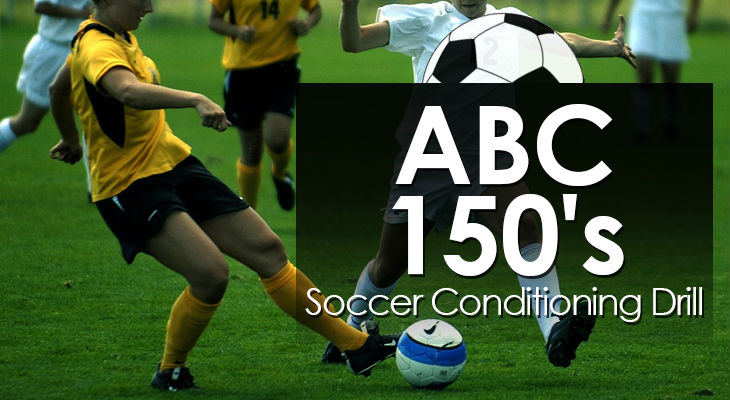 ABC 150's - Soccer Conditioning Drill