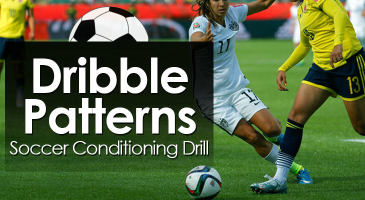 Dribble Patterns - Soccer Conditioning Drill