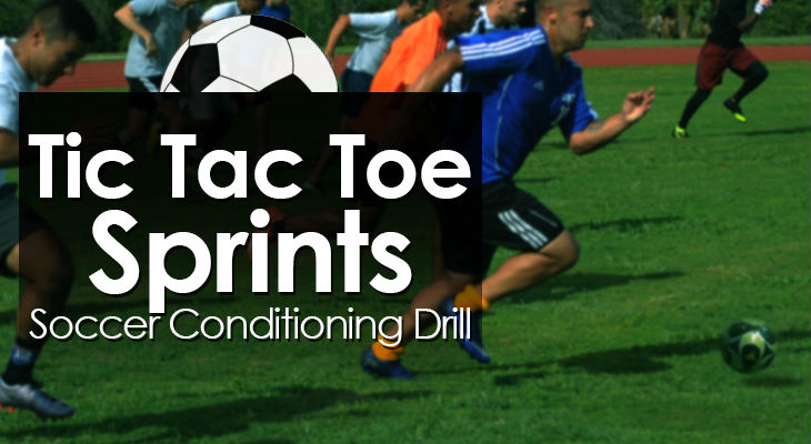 Tic Tac Toe Sprints - Soccer Conditioning Drill