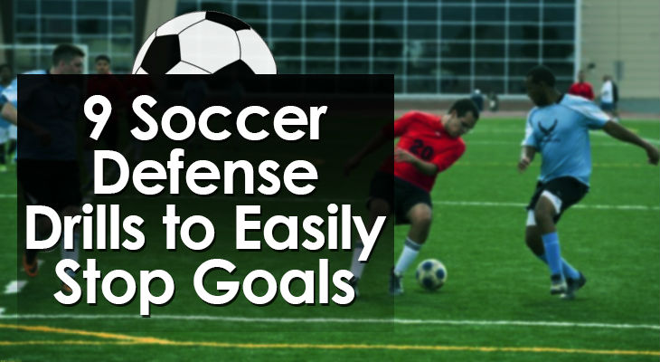 9 Soccer Defense Drills to Easily Stop Goals feature image 01