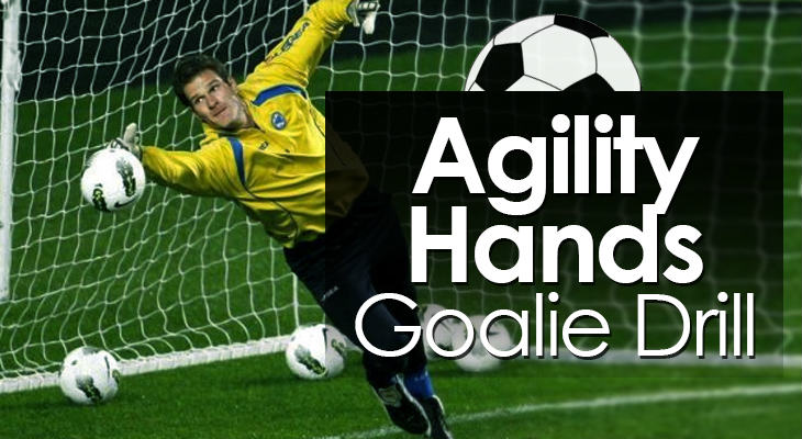 Agility Hands Goalie Drill feature image