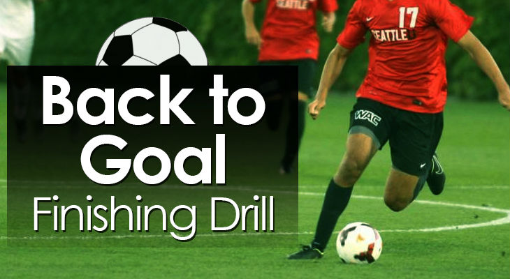 Back to Goal Finishing Drill feature image