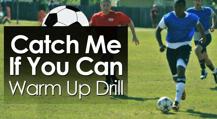 Catch Me If You Can Warm Up Drill feature image