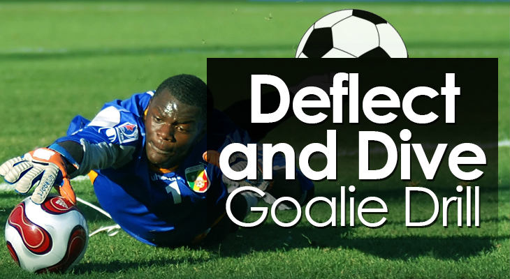 Deflect and Dive Goalie Drill feature image