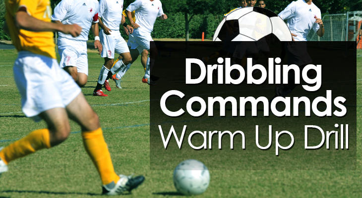 Dribbling Commands Warm Up Drill feature image