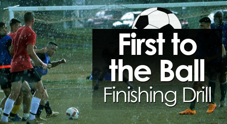 First to the Ball Finishing Drill feature image