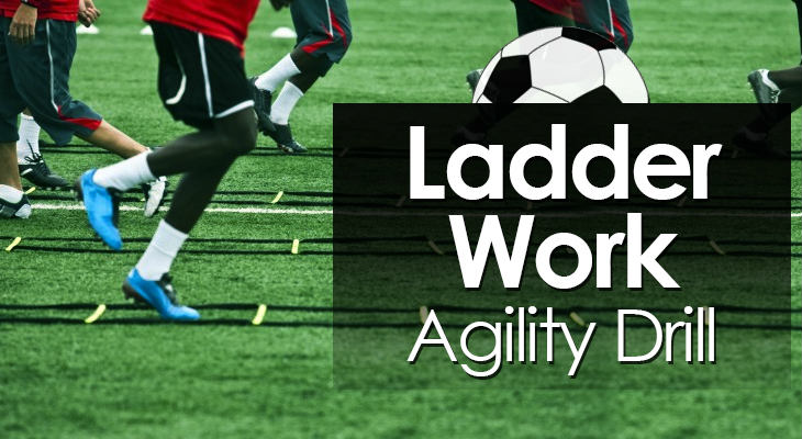 Ladder Work Agility Drill feature image