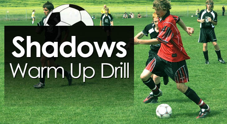 Shadows Warm Up Drill feature image