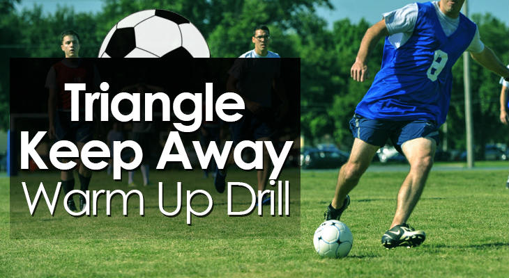 Triangle Keep Away Warm Up Drill feature image