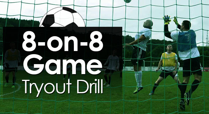 8-on-8 Game Tryout Drill feature image