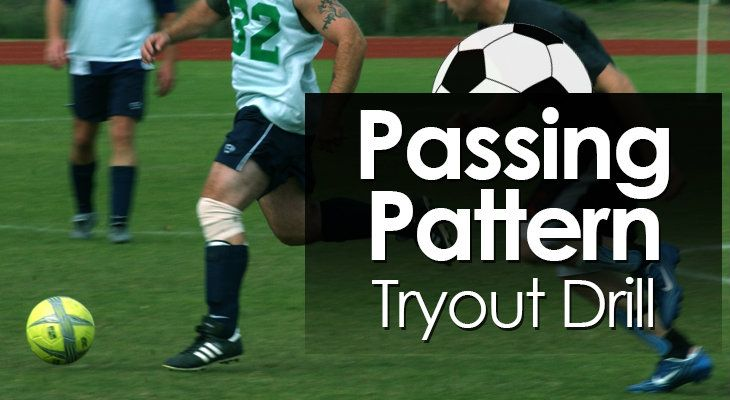 Passing Pattern Tryout Drill feature image