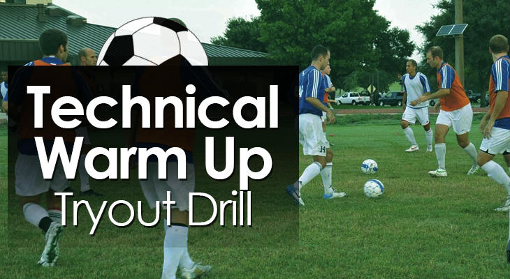 Technical Warm Up Tryout Drill feature image