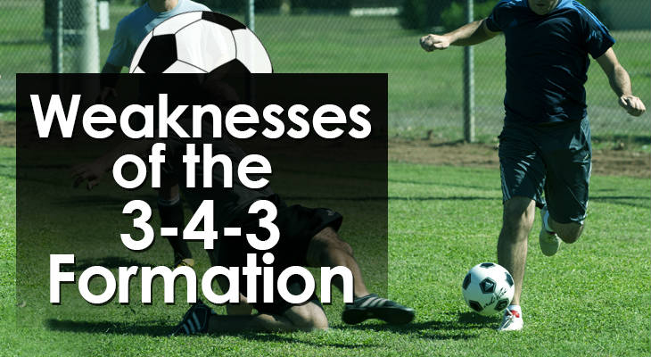 weaknesses-3-4-3-formation