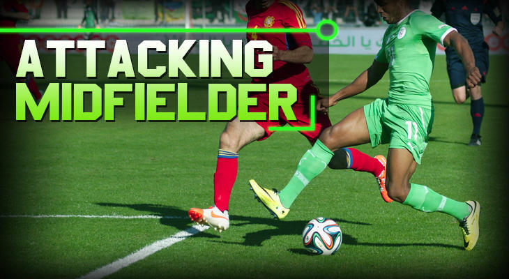 soccer positions Attacking Midfielder