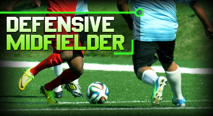 soccer positions Defensive Midfielder