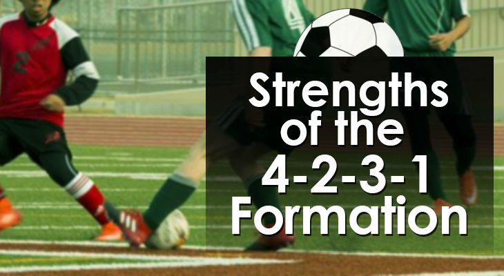 Strengths of the 4-2-3-1 Formation