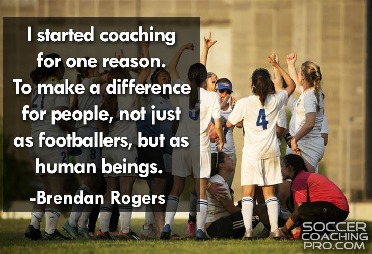 Brendan Rogers Inspirational Soccer Quotes
