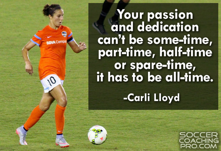 Carli Lloyd Soccer Quotes