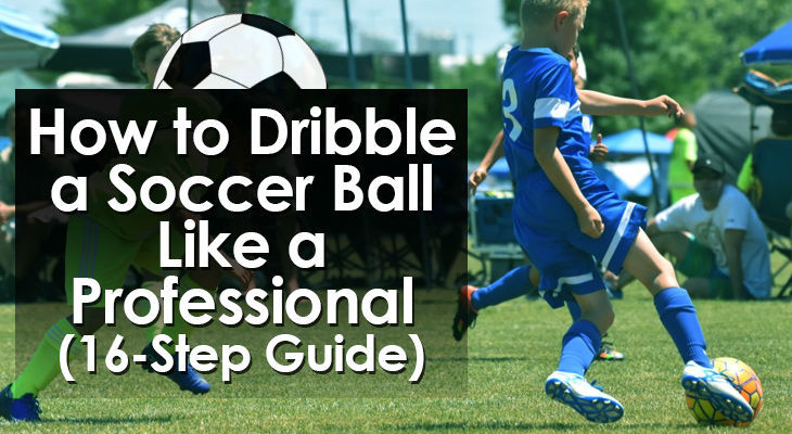 how-to-dribble-a-soccer-ball
