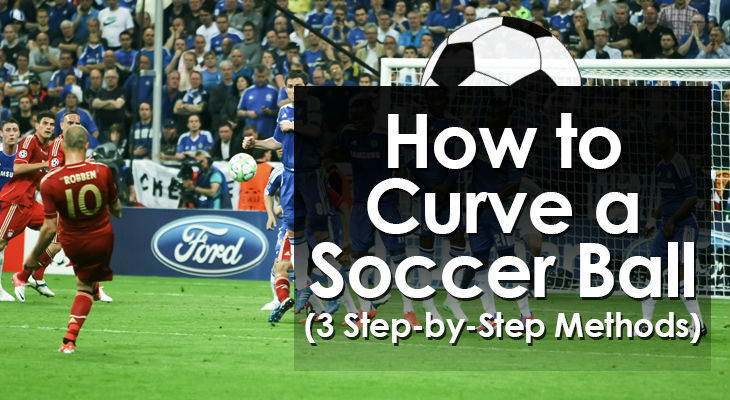 how-to-curve-a-soccer-ball