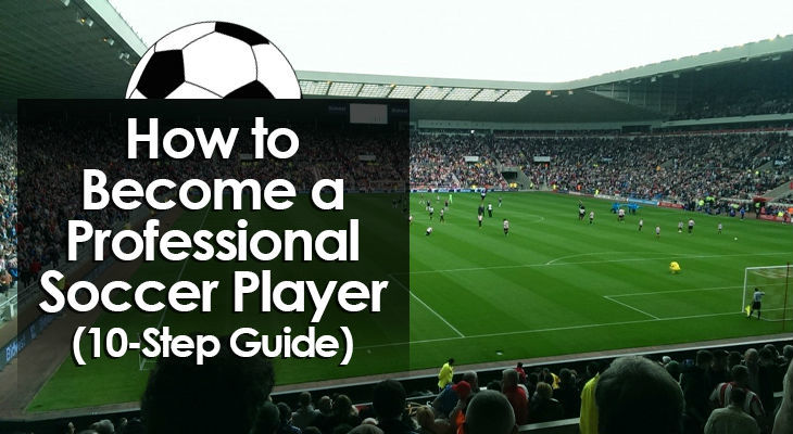 how-to-become-a-professional-soccer-player