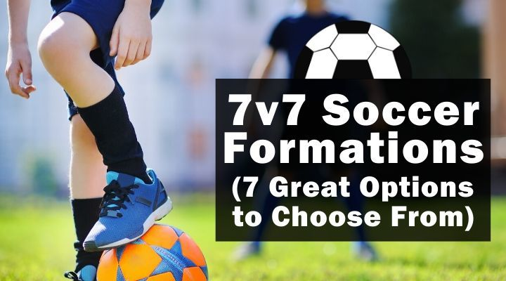 7v7 Soccer Formations (7 Great options to Choose From)