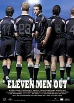 Eleven Men Out (2005) Film Poster