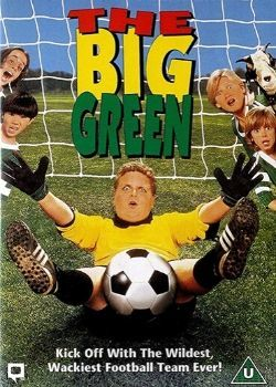 The Big Green (1995) Film Poster