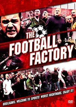 The Football Factory (2004) Film Poster