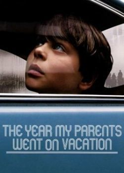 The Year My Parents Went on Vacation (2006) Film Poster