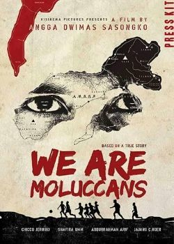 We Are Moluccans (2015) Film Poster