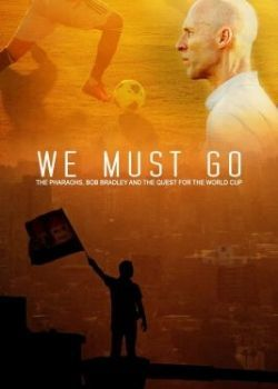 We Must Go (2014) Film Poster