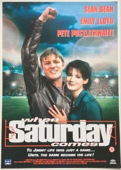 When Saturday Comes (1996) Film Poster