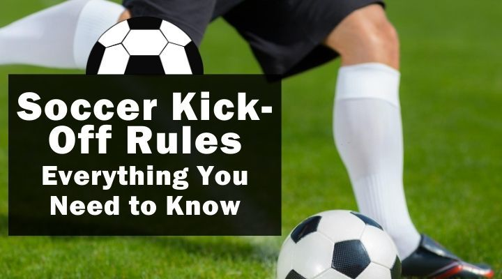 soccer kick-off-rules