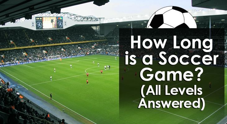 how-long-is-a-soccer-game